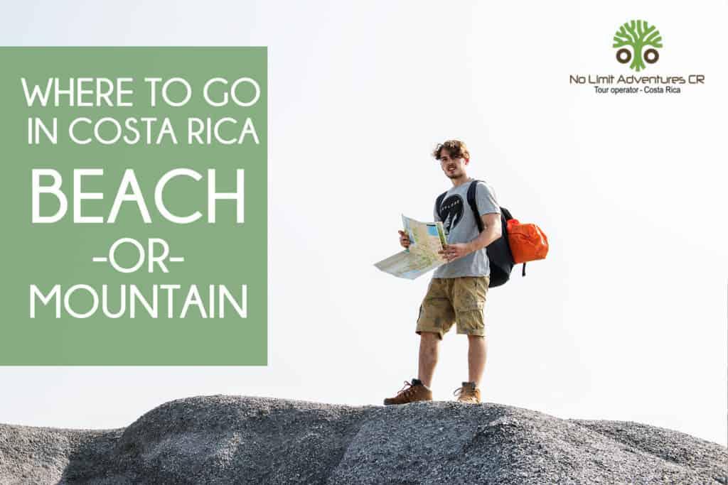 where to go in costa rica beach or mountain